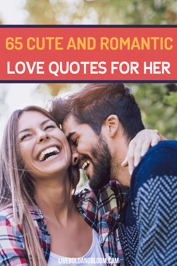 If you struggle to communicate the depth of your love to the woman in your life, you've come to the right place.We know how hard it can be to craft the perfect expression of love, so we're indebted to the writers, lovers, and sages who've given us the quotes we're sharing here. Read on to find the best love quotes for her.