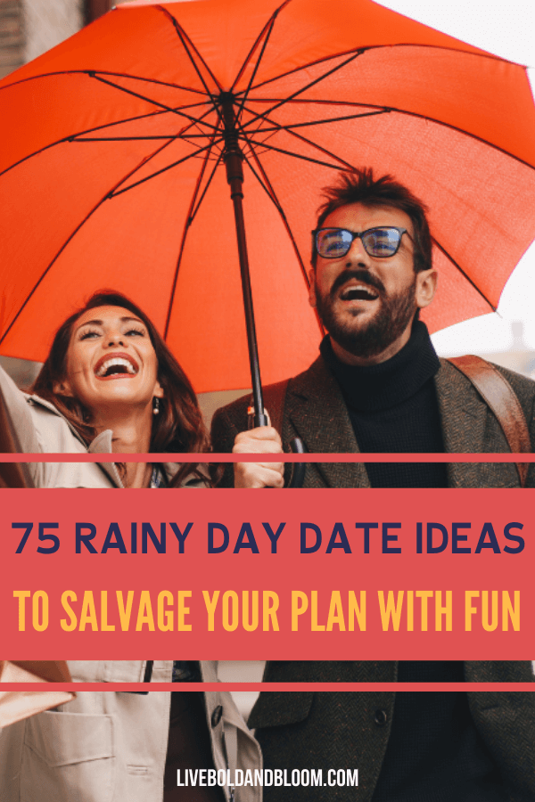 Are you ready to transform rain into an opportunity to spend some quality time together?Let yourself be inspired by these 25 ideas and make the most out of your rainy day date!