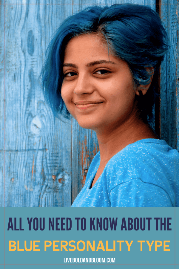 What is the blue personality type? Read this post and learn everything about having this kind of personality.