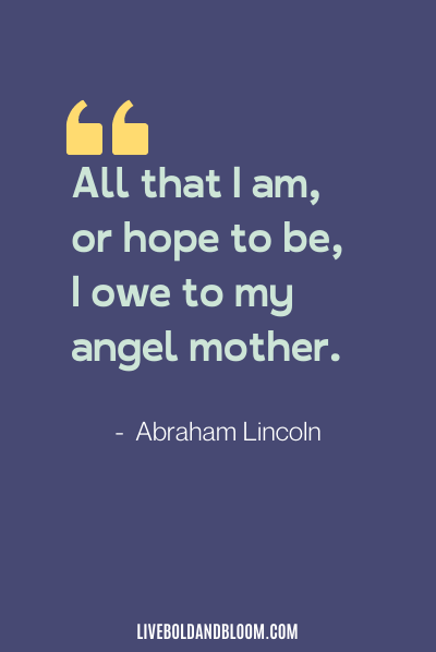 mother appreciation quote by abraham lincoln