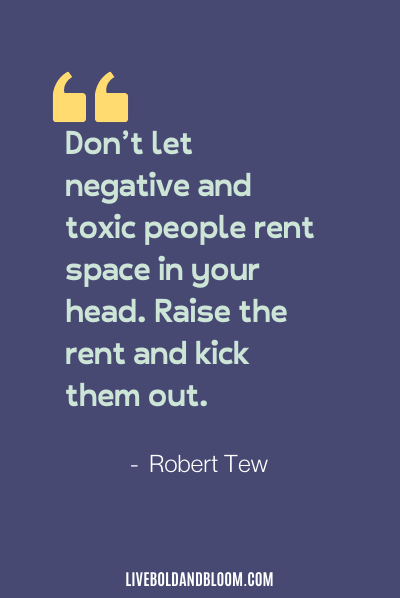 a quote by Robert Tew toxic people quotes