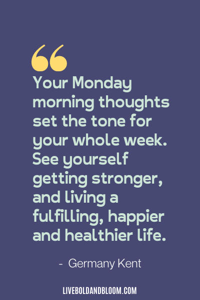Germany Kent quote motivation Monday quotes