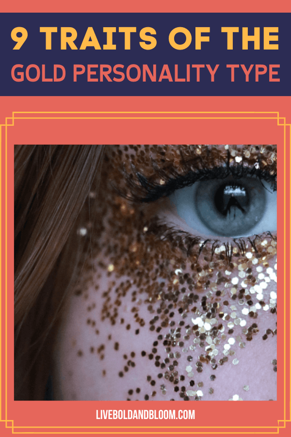 Are you part of the population with a gold personality type? Find out in this post and see whether this is your color or not.