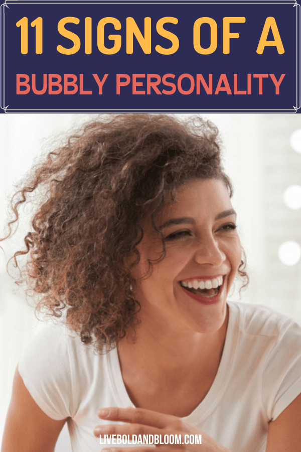 Do you appear cheerful to your peers? Maybe you have a bubbly personality typ. Read this post and learn more about ths