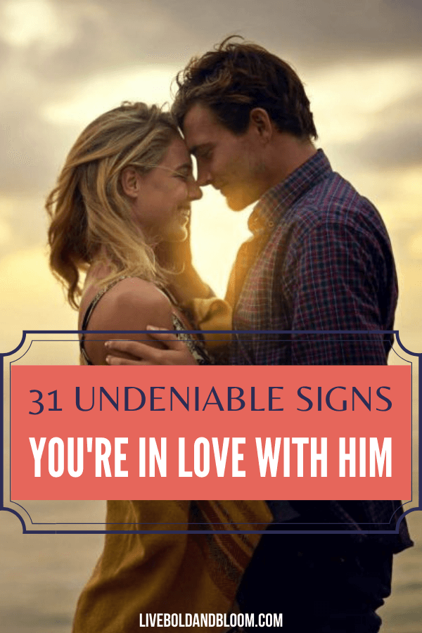 What are the signs you're in love with him? Read this post and see how head over heels you are for him.