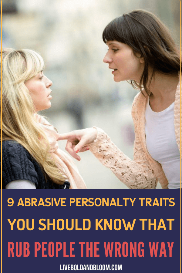 Are you harsh towards other people without you knowing? Then you may be have an abrasive personality. Read this post and know more about the abrasive personality