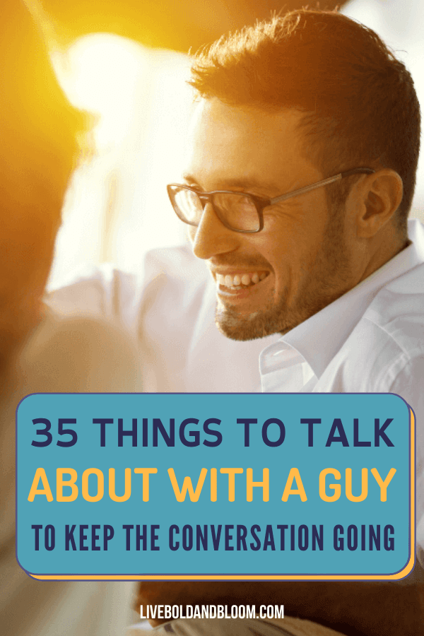 Do you want to keep the conversation going with that guy? Read this post and discover many things to talk about with a guy.