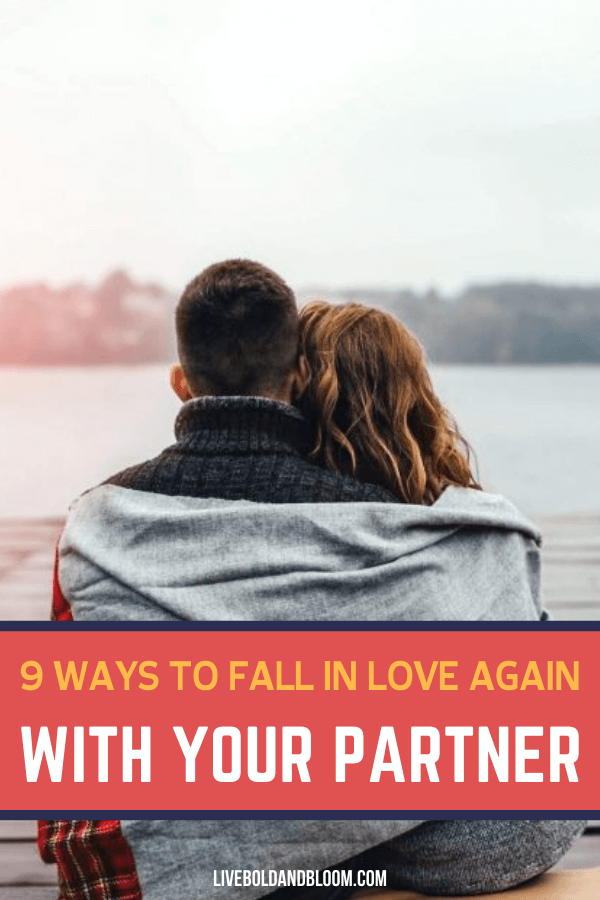 You're feeling like you've  fallen out of love with your significant other. How will you relive the love you once had? Read this post and know the ways to fall in love again.