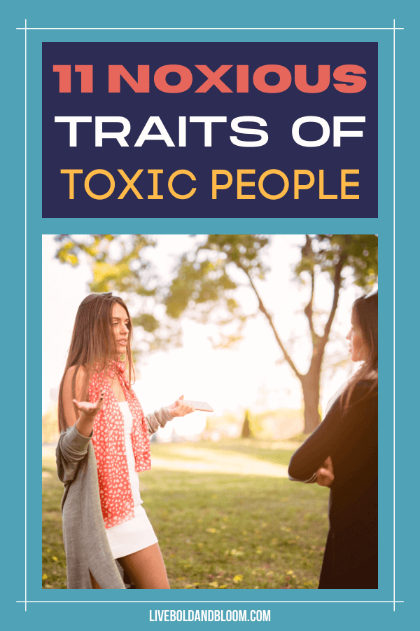 How toxic is a toxic person? Read this post and know the different toxic people traits. See if you have these traits, or you know someone who does.