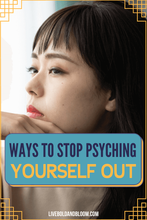 What does it mean when you are psyching yourself out? Read this post and find out more about this in this post.