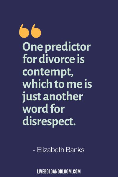 disrespectful husband quotes by Elizabeth Banks