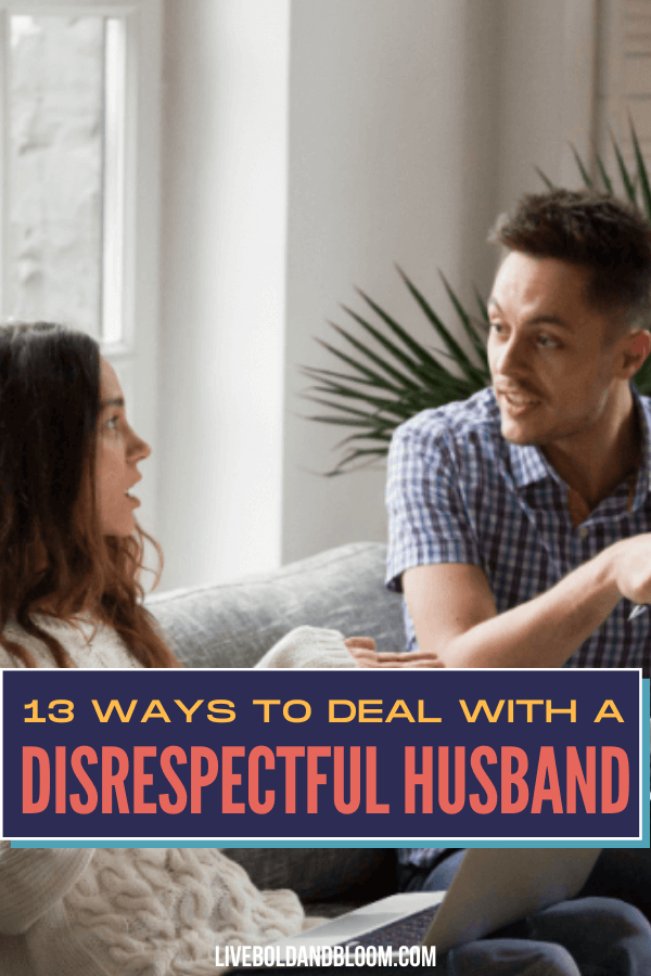 Tolerating your disrespectful husband will only prove to him that the behavior is acceptable. Learn ways on how to deal with him and save your marriage. #marriageiswork
