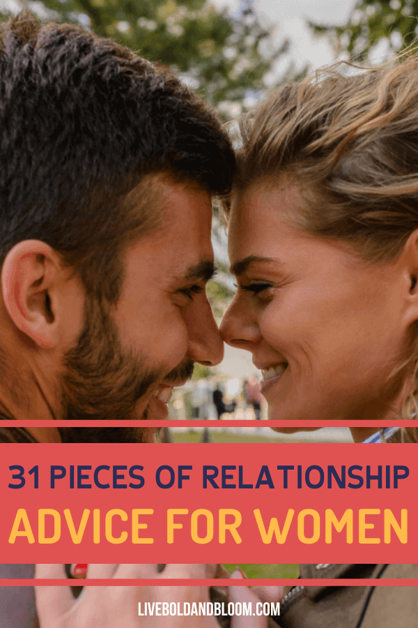 As a woman, how will you make sure you are not in a toxic relationship? Read this collection of relationship advice for women and use them to your advantage.