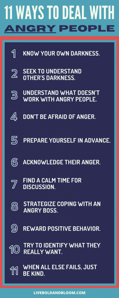 How do you deal with angry people?